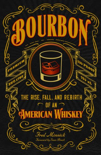 Bourbon: Rise And Fall